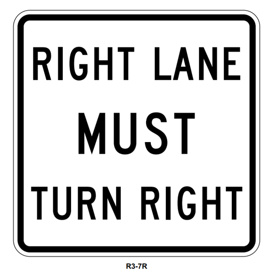 """Picture of 30"""" Right Lane Must Turn Right"""