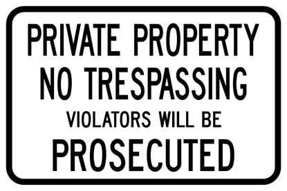 """Picture of 18""""x12"""" Private Property"""